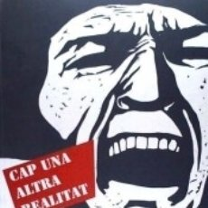 Libros: CAP UNA ALTRA REALITAT : EL CONTEXT DE LESTAMPA POPULAR. Lote 179248018
