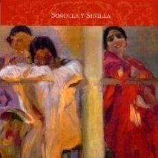Libros: SOROLLA Y SEVILLA. Lote 180182270