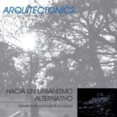 Libros: HACIA UN URBANISMO ALTERNATIVO. Lote 180439858