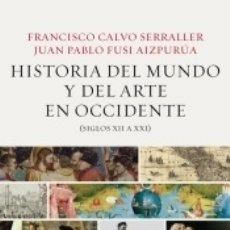 Libros: HISTORIA DEL MUNDO Y EL ARTE EN OCCIDENTE (SIGLOS XII A XXI). Lote 180684417