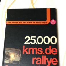 Libros: 25000 KMS DE RALLYE FOTOGRÁFICO. Lote 181123965