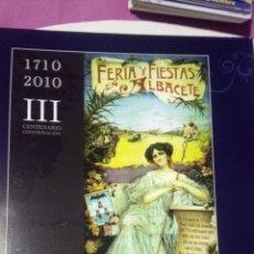 Libros: ALBACETE. CARTELES DE NUESTRA FERIA. LIBRO + POSTALES. Lote 182890050