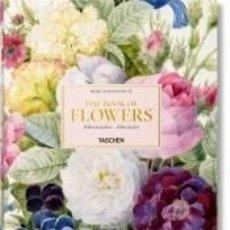 Libros: PIERRE-JOSEPH REDOUTÉ. THE BOOK OF FLOWERS. EDIZ. ITALIANA, SPAGNOLA E PORTOGHESE. Lote 183666530