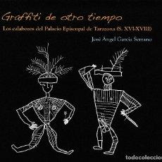 Livros: GRAFFITI DE OTRO TIEMPO (JOSÉ Á. GARCÍA SERRANO) I.F.C. 2019. Lote 184035337