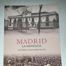 Livres: LIBRO GRAFICO Y CULTURAL SOBRE MONCLOA MADRID. Lote 251445035