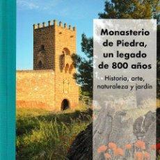 Libros: MONASTERIO DE PIEDRA, UN LEGADO DE 800 AÑOS (GLEZ. ZYMLA / PRIETO LÓPEZ) I.F.C. 2019. Lote 190551176