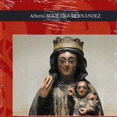 Libros: AGÓN. PATRIMONIO ARTÍSTICO RELIGIOSO (ALBERTO AGUILERA) I.F.C. 2019. Lote 191256302