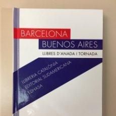 Livros: BARCELONA, BUENOS AIRES: LLIBRERIA CATALÒNIA, ED. SUDAMERICANA, EDHASA / ED. JULIÀ GUILLAMON. Lote 219724115
