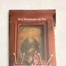 """Libros: LIBRO. SEVILLA. """"RELIGIOSIDAD POPULAR SEVILLANA A TRAVÉS DE LOS RETABLOS DE CULTO CALLEJERO"""", 1987. Lote 193968807"""