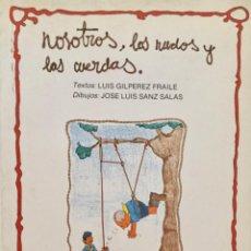 Libros: NOSOTROS LOS NUDOS Y LAS CUERDAS. PENTHALON. Lote 194687420