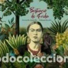 Libros: BESTIARIO DE FRIDA. Lote 194758967