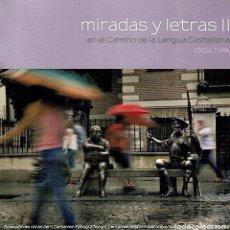 Libros: MIRADAS Y LETRAS II EN EL CAMINO DE LA LENGUA CASTELLANA. Lote 194942891