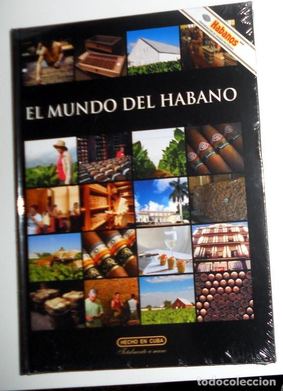 LIBRO NUEVO PRECINTADO! EL MUNDO DEL HABANO HECHO EN CUBA. PUROS HABANOS CONSEJO REGULADOR D.O.P (Libros Nuevos - Bellas Artes, ocio y coleccionismo - Otros)