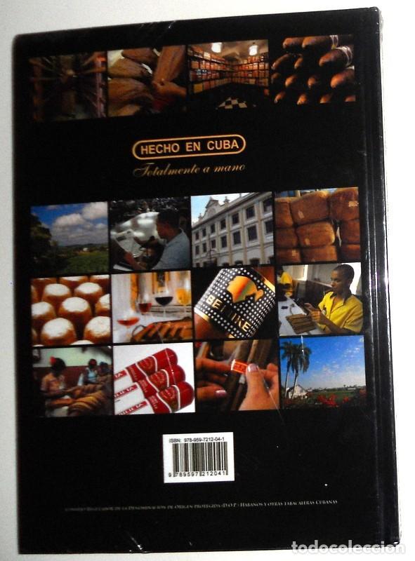 Libros: LIBRO NUEVO PRECINTADO! EL MUNDO DEL HABANO HECHO en CUBA. PUROS HABANOS CONSEJO REGULADOR D.O.P - Foto 2 - 195141225