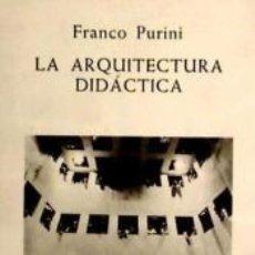 Libros: ARQUITECTURA DIDACTICA. Lote 195160958