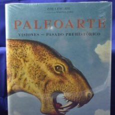 Libros: PALEOARTE. VISIONES DEL PASADO PREHISTÓRICO - LESCAZE, ZOË; FORD, WALTON. Lote 195687962