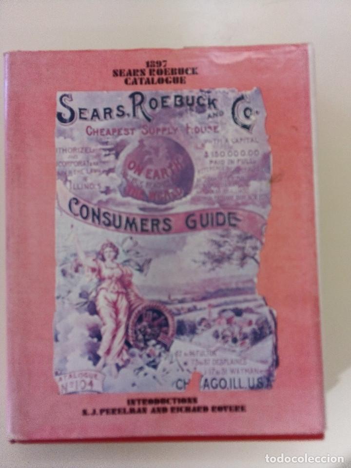 1897 SEARS ROEBUCK CATALOGUE-S. J. PERELMAN/RICHARD ROVERE-1968-TAPA DURA-SOBRECUBIERTA (Libros Nuevos - Bellas Artes, ocio y coleccionismo - Otros)