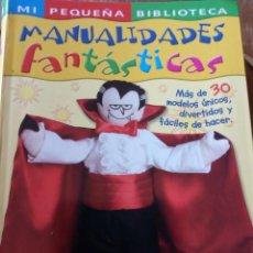 Libros: MANUALIDADES FANTASTICAS SUSAETA. Lote 198898803