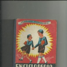 Libros: ENCICLOPEDIA PRACTICA GRADO ELEMENTAL - POR ANTONIO FERNANDEZ RODRIGUEZ - AÑO 1943 - ILUSTRACIONES D. Lote 199221847