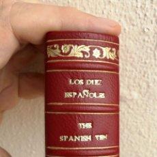 Libros: LIBRO MINIATURA - LOS DIEZ ESPAÑOLES - THE SPANISH TEN.. Lote 199864722