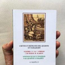 Libros: CIENTO UN REFRANES DEL QUIJOTE EN TAMAZIGHT (TAMAÑO GRANDE).. Lote 199883490