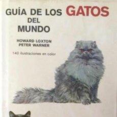 Libri: GUÍA DE LOS GATOS DEL MUNDO. OMEGA. Lote 201508510