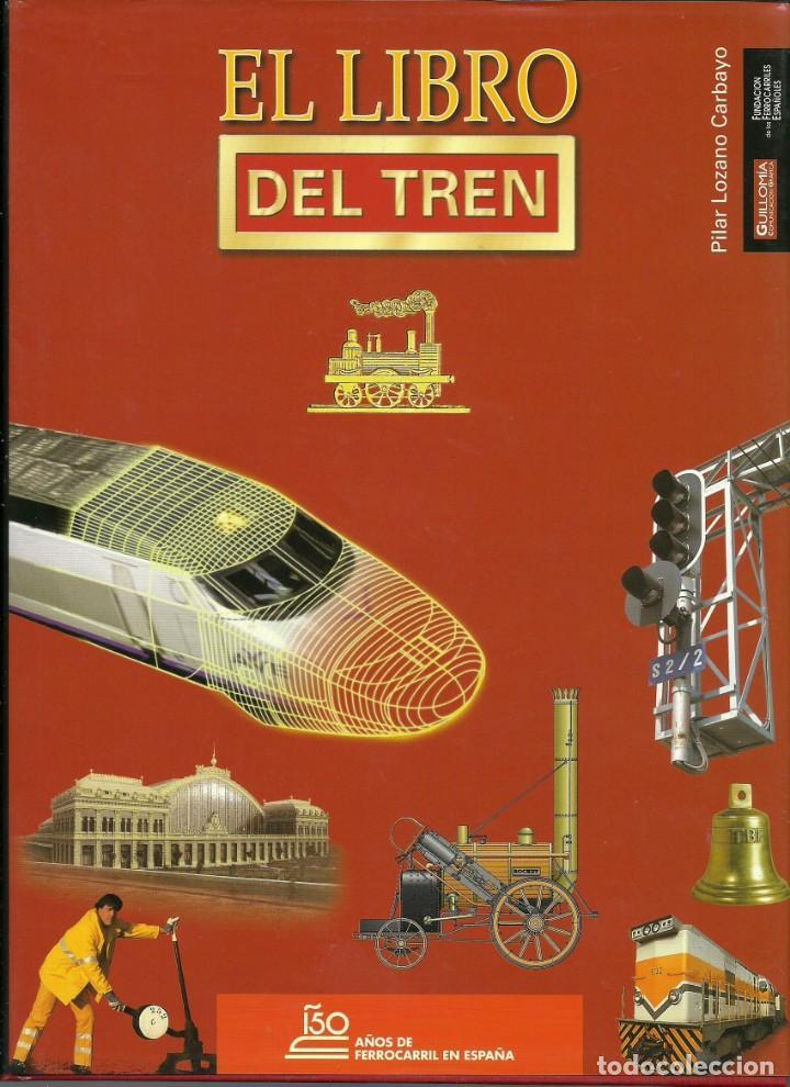 LIBRO DEL TREN , 150 AÑOS DEL FERROCARRIL EN ESPAÑA (Libros Nuevos - Bellas Artes, ocio y coleccionismo - Otros)
