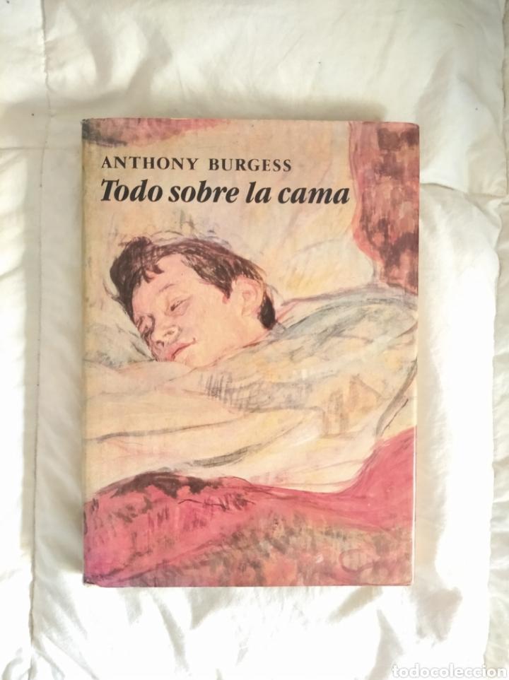 TODO SOBRE LA CAMA, ANTHONU BURGESS (Libros Nuevos - Bellas Artes, ocio y coleccionismo - Otros)