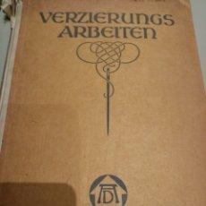 Libros: VERZIERUNGS ARBEITEN. Lote 205457991