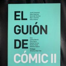 Libros: EL GUIÓN DEL COMIC II - EDITORIAL DIMINUTA. Lote 206862042