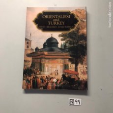 Libros: ORIENTALISM AND TURKEY. Lote 207147680