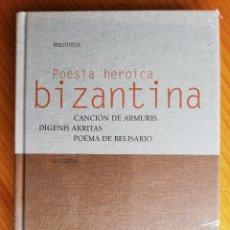 Livros: POESÍA HEROICA BIZANTINA NUEVO PRECINTADO CANCIÓN DE ARMURIS DIGENÍS AKRITAS POEMA DE BELISARIO. Lote 207321445