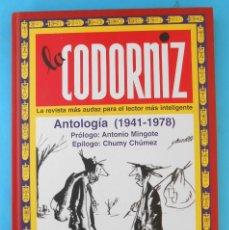 Libros: LA CODORNIZ. - ANTOLOGÍA - CHUMMY CHUMEZ - MINGOTE. ED. EDAF. NO PLANETA. Lote 208231257