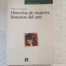 Livros: HISTORIAS DE MUJERES HISTORIAS DEL ARTE. Lote 210383240
