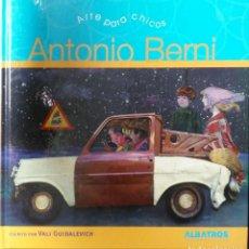 Libros: ARTE PARA CHICOS. ANTONIO BENI. VALI GUIDALEVICH. 2009. Lote 211406139
