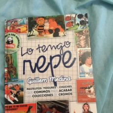 Libros: LO TENGO REPE LIBRO DE GUILLEN MEDINA. Lote 211482157