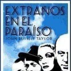 Libros: EXTRAÑOS EN EL PARAÍSO: LOS EMIGRADOS DE HOLLYWOOD. Lote 211637937
