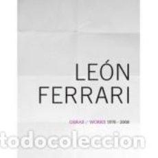 Libros: LEÓN FERRARI : OBRAS/WORKS 1976-2008. Lote 213305866