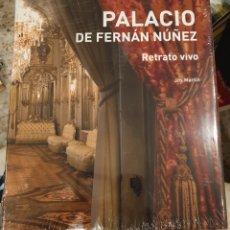 Libros: PALACIO DE FERNAN NUÑEZ. RETRATO VIVO. JOS MARTIN. Lote 213507375