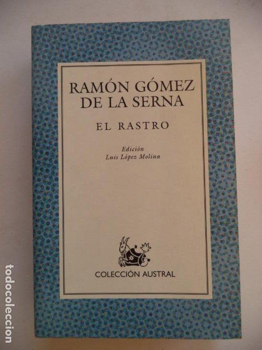 EL RASTRO.RAMON GOMEZ DE LA SERNA ESPASA NUEVO SIN LEER 492 PAGINAS 17,5X11,5 CM (Libros Nuevos - Bellas Artes, ocio y coleccionismo - Otros)