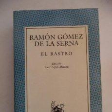 Libros: EL RASTRO.RAMON GOMEZ DE LA SERNA ESPASA NUEVO SIN LEER 492 PAGINAS 17,5X11,5 CM. Lote 213867888