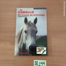 Libros: EL CABALLO. Lote 214181386