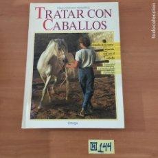 Libros: TRATAR CON CABALLOS. Lote 214181493