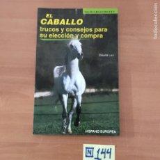 Libros: EL CABALLO. Lote 214181640