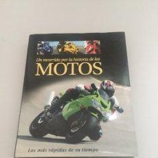 Libros: UN RECORRIDO POR LA HISTORIA DE LAS MOTOS. Lote 214182612