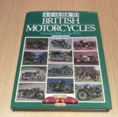 Libros: BRITISH MOTORCYCLES , LIBRO DE MOTOS ANTIGUAS. Lote 215436123