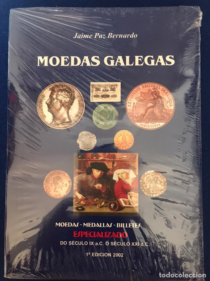 MOEDAS GALEGAS. JAIME PAZ. MONEDAS MEDALLAS BILLETES DE GALICIA. (Libros Nuevos - Bellas Artes, ocio y coleccionismo - Otros)