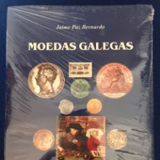 Libros: MOEDAS GALEGAS. JAIME PAZ. MONEDAS MEDALLAS BILLETES DE GALICIA.. Lote 215671763