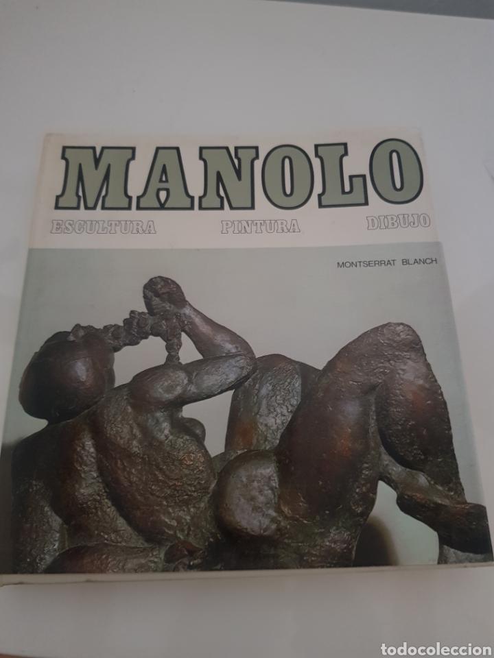 MANOLO ESCULTURA PINTURA Y DIBUJO DE MONTSERRAT BLANCH (Libros Nuevos - Bellas Artes, ocio y coleccionismo - Otros)