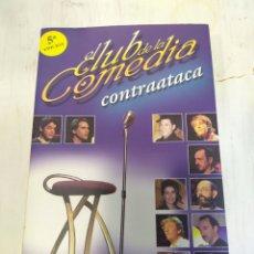 Libros: EL CLUB DE LA COMEDIA CONTRAATACA-5TA EDICIÓN. Lote 218336871